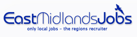 East Midlands Jobs - only local jobs - the regions recruiter